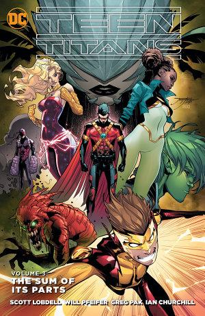 Teen Titans Vol  3  The Sum of its Parts