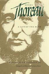 Henry Thoreau: A Life of the Mind