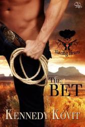 The Bet: (Blazing Hearts)