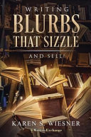 Writing Blurbs That Sizzle  And Sell  PDF
