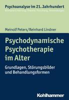 Psychodynamische Psychotherapie im Alter PDF