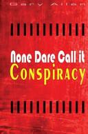Download None Dare Call It Conspiracy Book