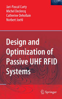 Design and Optimization of Passive UHF RFID Systems PDF