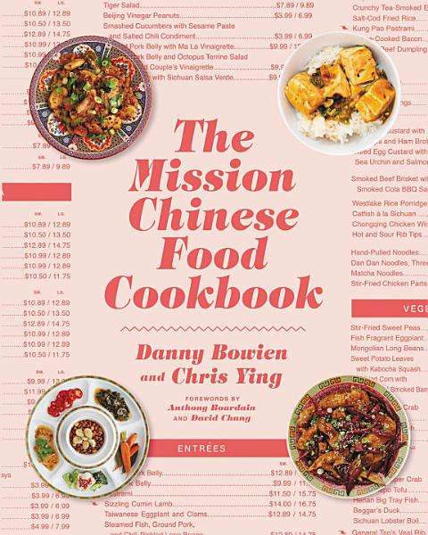 Download The Mission Chinese Food Cookbook Book