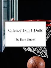 Basketball Offence 1-on-1 Drills: Basketball Drills