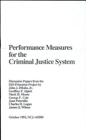 Performance Measures for the Criminal Justice System PDF