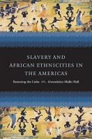 Slavery and African Ethnicities in the Americas PDF
