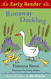 Runaway Duckling (Early Reader)