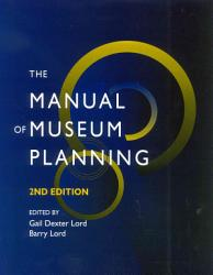The Manual of Museum Planning PDF