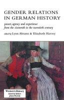Gender Relations in German History PDF