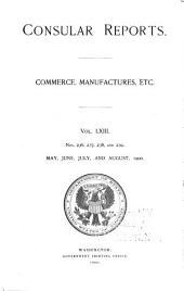 Consular Reports: Commerce, Manufactures, Etc, Volume 63