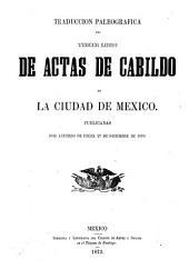 Traducción paleográfica del primer, segundo, terder, cuarto libro de actas de la ciudad de Mexico: Volumen 3