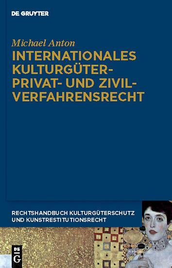Internationales Kulturg  terprivat  und Zivilverfahrensrecht PDF