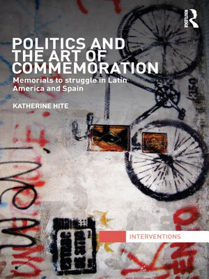 Politics and the Art of Commemoration