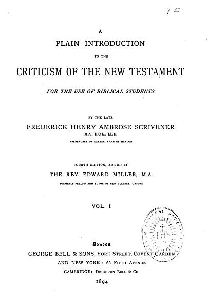 Download A Plain Introduction to the Criticism of the New Testament for the Use of Biblical Students Book