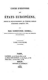 Cours d'histoire des états européens: depuis le bouleversement de l'empire romain d'occident jusqu'en 1789, Volume20