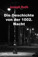Die Geschichte von der 1002  Nacht PDF