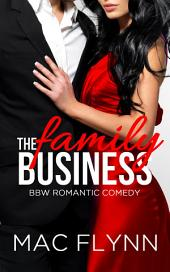 The Family Business #2 (BBW Romantic Comedy)