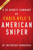 American Sniper by Chris Kyle   A 20 minute Summary PDF