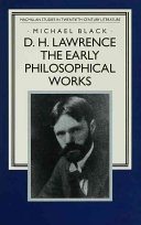 D.H. Lawrence: The Early Philosophical Works
