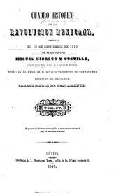 Cuadro historico de la revolucion mexicana: comenzada en 15 de septiembre de 1810 por el ciudadano Miguel Hidalgo y Costilla, Volumen 4