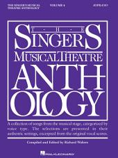 Singer's Musical Theatre Anthology - Volume 4: Soprano Book Only