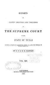 Reports of Cases Argued and Decided in the Supreme Court of the State of Texas: Volume 14
