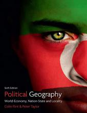 Political Geography: World-economy, Nation-state and Locality, Edition 6