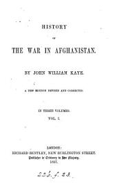 History of the War in Afghanistan: Volume 1