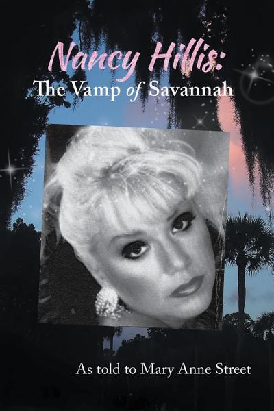 Nancy Hillis: The Vamp of Savannah
