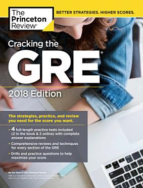 Cracking the GRE with 4 Practice Tests  2018 Edition PDF