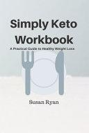 Simply Keto Workbook