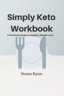 Simply Keto Workbook