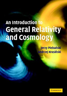 An Introduction to General Relativity and Cosmology PDF