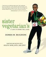 Sister Vegetarian's 31 Days of Drama-Free Living