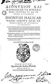 Dionysiou Halikarnaseos Ta heuriskomena, historika te kai rhetorika, syngrammata