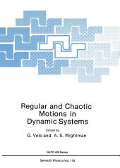 Regular and Chaotic Motions in Dynamic Systems