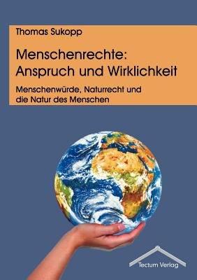 Menschenrechte  Anspruch und Wirklichkeit PDF
