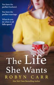 The Life She Wants Book