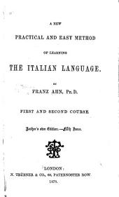 A New Practical and Easy Method of Learning the Italian Language: First and Second Course