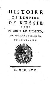 Histoire de l'Empire de Russie: Tome second