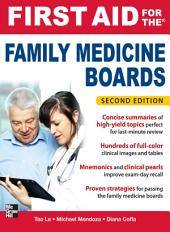 First Aid for the Family Medicine Boards, Second Edition: Edition 2