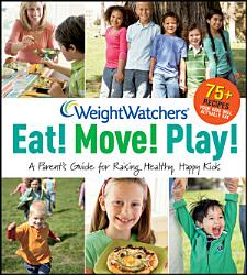 Weight Watchers Eat Move Play  Book PDF