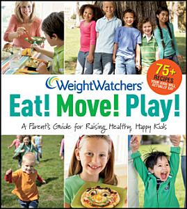 Weight Watchers Eat  Move  Play  Book