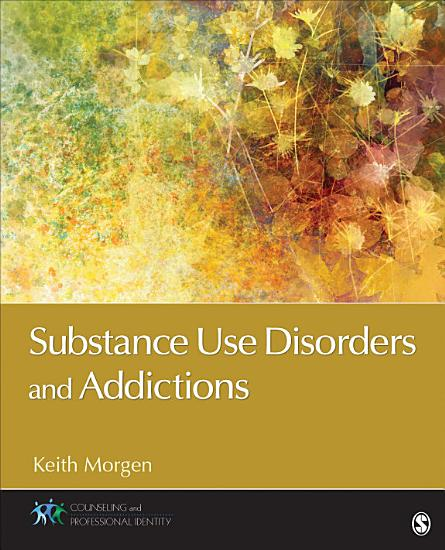 Substance Use Disorders and Addictions PDF