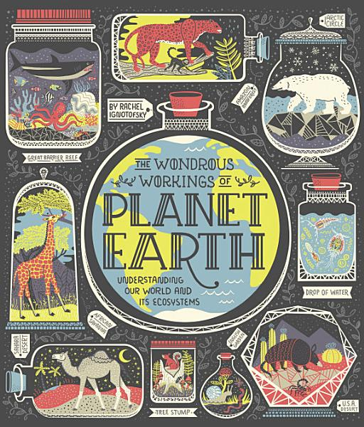 Download The Wondrous Workings of Planet Earth Book