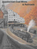 Appalachian Coal Mines & Railroads