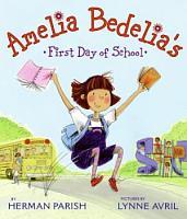Amelia Bedelia s First Day of School PDF