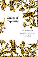Scales of Captivity