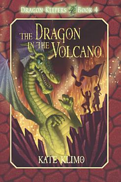 Dragon Keepers  4  The Dragon in the Volcano PDF